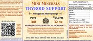 Thyroid Support comes in a 32 ounce bottle. Recommend to refrigerate once opened.