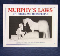 Murphy's Laws of Horses and Horsepeople