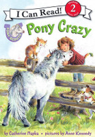 Pony Scouts: Pony Crazy: I Can Read Level 2