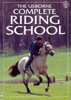 The Usborne Complete Riding School
