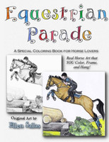 Equestrian Parade: A Special Coloring Book for Horse Lovers