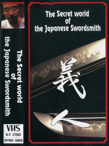 THE SECRET WORLD OF THE JAPANESE SWORDSMITH