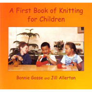 A First Book of Knitting