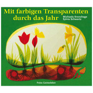 Mit farbigen Transparenten durch das Jahr Window Transparency Templates Book