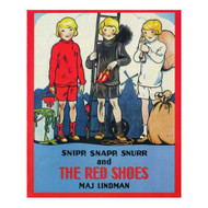 Snipp, Snapp, Snurr and the Red Shoes