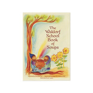 The Waldorf Books of Soups