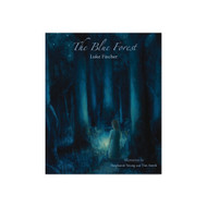 The Blue Forest, Bedtime Stories for the Nights of the Week