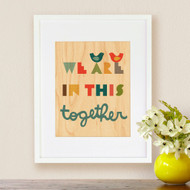 Together print on wood
