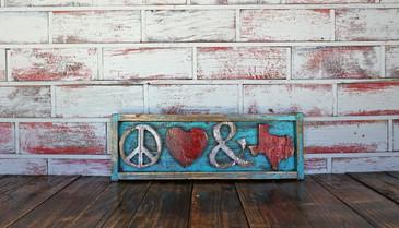 Peace Love & TX