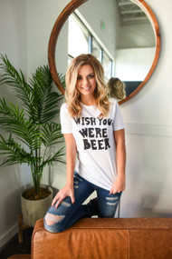 Wish You Were Beer TShirt