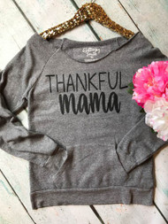 Thankful Mama Off The Shoulder Sweatshirt