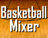 Basketball Mixer