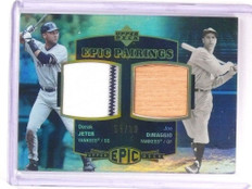 2006 Upper Deck Epic Pairings Derek Jeter & Joe Dimaggio jersey bat #D55/99 *524