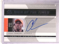 2004 Sp Authentic Sign Of The Times Chad Johnson autograph auto  *68435