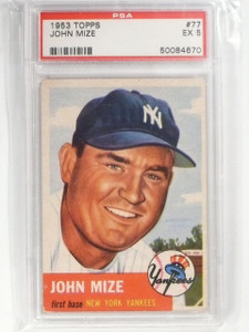 1953 Topps Johnny Mize #77 PSA 5 EX Yankees *58952