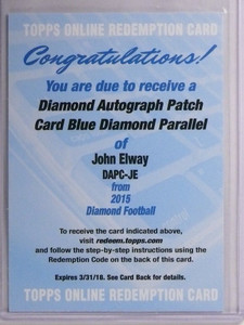 2015 Topps Diamond John Elway Blue Diamond autograph patch sp/20 *55095