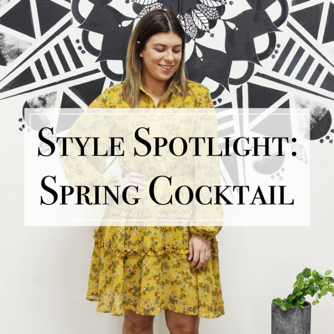 Style Spotlight: Spring Cocktail