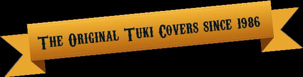 Original Tuki Covers Since 1986