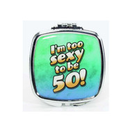 I'm too sexy to be 50! Compact Mirror