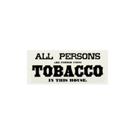 All Persons are Forbid Using Tobacco In This House Porcelain Refrigerator Magnet