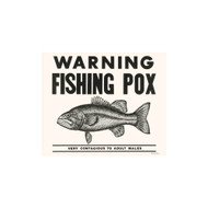 Warning Fishing Pox Porcelain Refrigerator Magnet