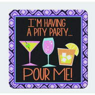 I'm Having a Pity Party… Pour Me! Coaster Set