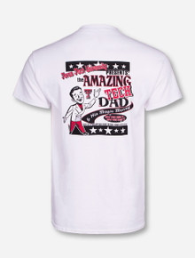 Amazing Tech Dad on White T-Shirt - Texas Tech