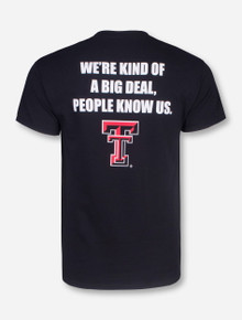 Kind of a Big Deal Black T-Shirt - Texas Tech