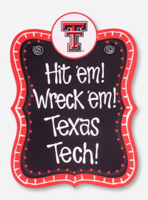 Hit 'Em Wreck 'Em Sign Board - Texas Tech