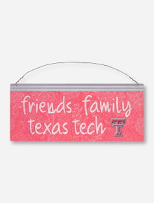 Friends, Family and Texas Tech on Red Floral Metal Sign
