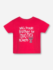 Trade in Brother for Texas Tech Tickets TODDLER Red T-Shirt