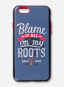 Texas Tech Blame It On My Roots Phone Case