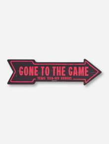 "Texas Tech ""Gone to The Game"" Arrow Wooden Sign"