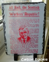 All Hail The Scottish Workers' Republic! slate