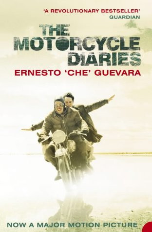 "The Motorcycle Diaries - Ernesto ""Che"" Guevara"
