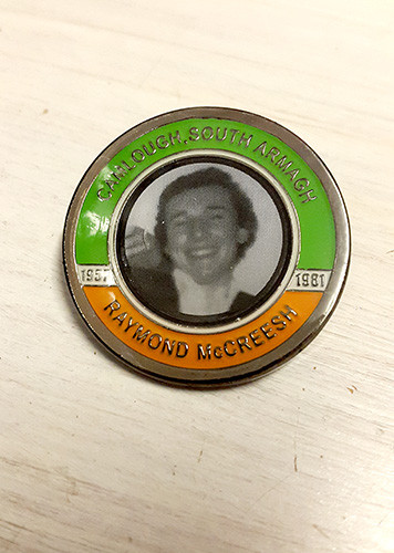 Raymond McCreesh Hunger Striker Commemorative Badge