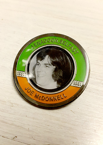 Joe McDonnell Hunger Striker Commemorative Badge