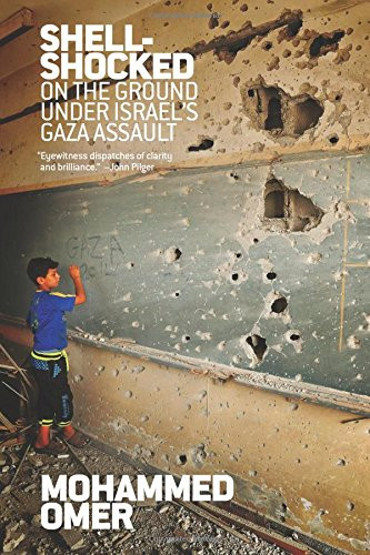 On the Ground Under Israel's Gaza Assault - Mohammed Omer