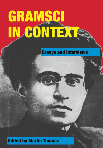 gramsci in context