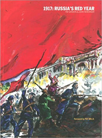 1917: Russia's Red Year - John Newsinger