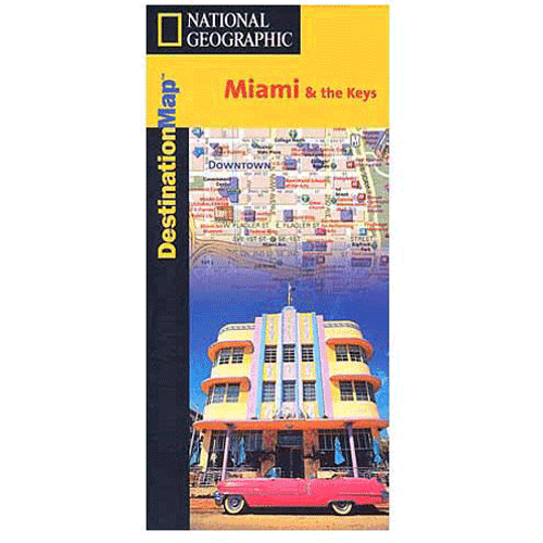 National Geographic Destination Map: Miami, The Keys