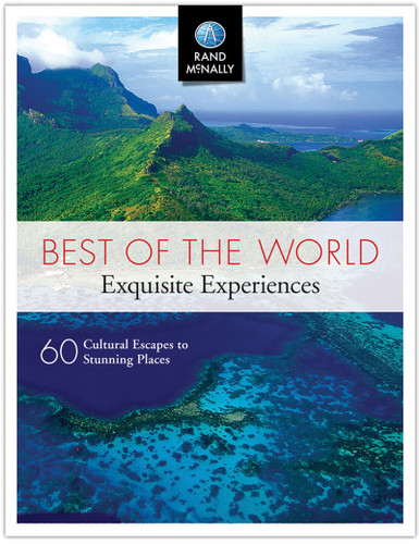Best of the World: Exquisite Experiences