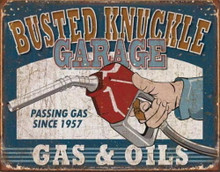 Metal - Tin Sign BUSTED KNUCKLE GAS & OIL- Man Cave Garage Sign