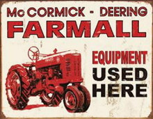 Metal - Tin Sign FARMALL EQUIPMENT USED HERE Garage Sign