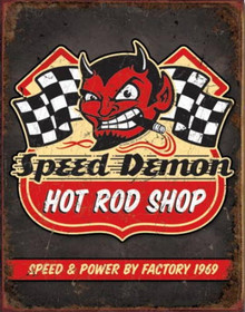 Metal - Tin Sign SPEED DEMON HOT RODS Man Cave Garage Sign