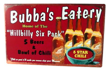 Metal - Tin Sign Bubba's Eatery Home of The Hillbilly Six Pack Man Cave Bar Sign