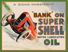 Metal - Tin Sign BANK ON SUPER SHELL MOTOR OIL Garage Man Cave Sign