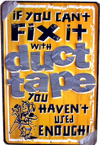 Metal - 3-D Embossed Sign FIX it with DUCT TAPE Garage Man Cave Sign