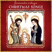 Fernando Ortega: Christmas Songs CD