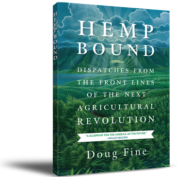 Hemp Bound - Book - Hemp Bound: Dispatches from the Front Lines of the Next Agricultural Revolution